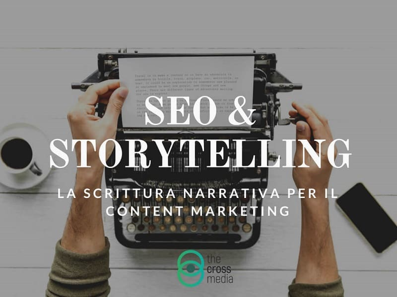 la scrittura narrativa seo per il content marketing