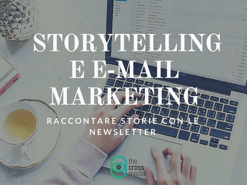 Storytelling per newsletter e email marketing
