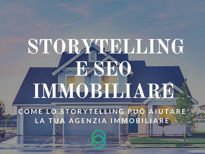 Storytelling e SEO al servizio delle agenzie immobiliari