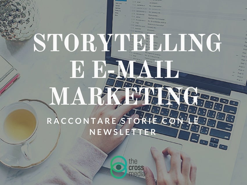 Storytelling per newsletter e email marketing